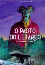 O PACTO DO LETARGO . O TRISCELE ROUBADO