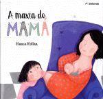 A MAXIA DE MAMA